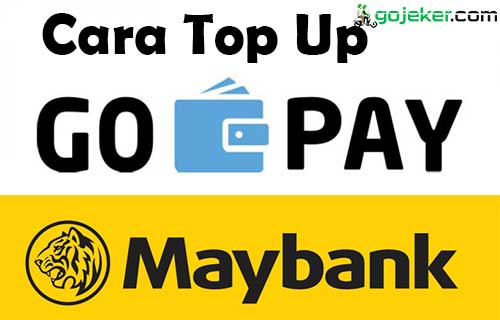 Cara Top Up Gopay Via Maybank Terlengkap
