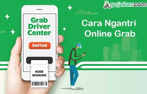 Cara Ngantri Online Grab