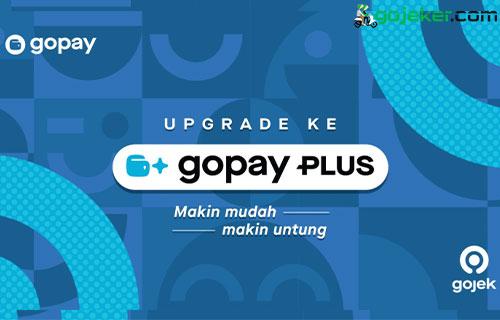 Cara Upgrade GoPay ke GoPay Plus