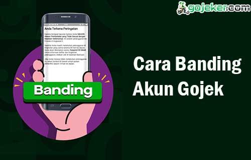 Cara Banding Akun Gojek