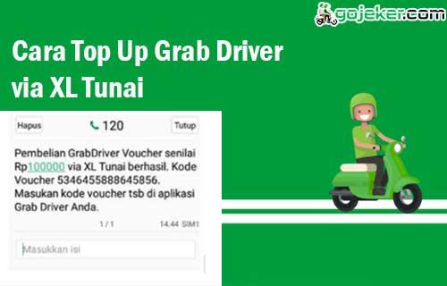Cara Top Up Grab Driver XL Tunai