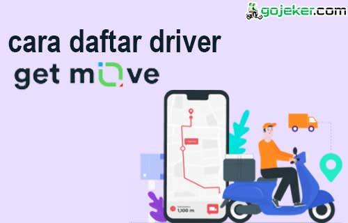 Cara Daftar Driver GetMove