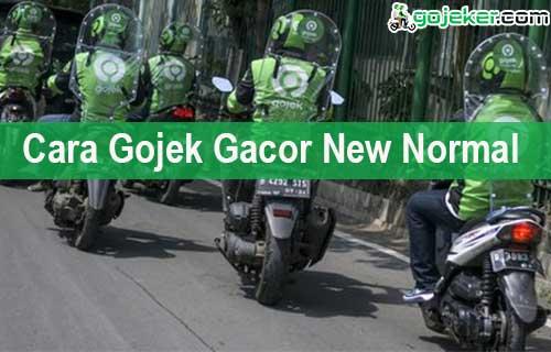 Cara Gojek Gacor New Normal