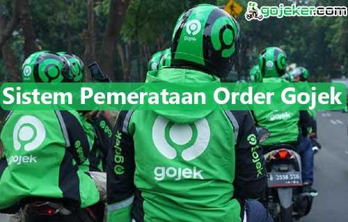 Sistem Pemerataan Order Gojek