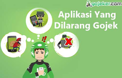 Aplikasi Yang Dilarang Gojek
