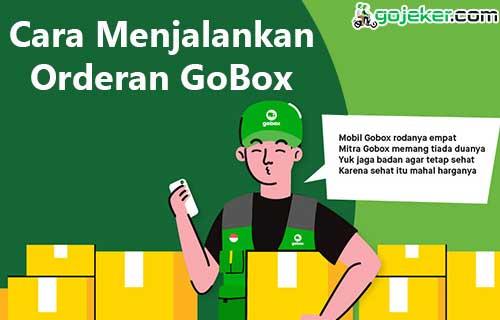 Cara Menjalankan Orderan GoBox