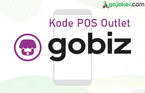 Fungsi Kode POS Outlet Gobiz