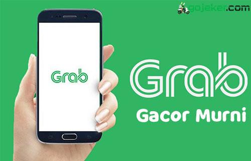 Tips Grab Gacor Murni Agar Banjir Orderan