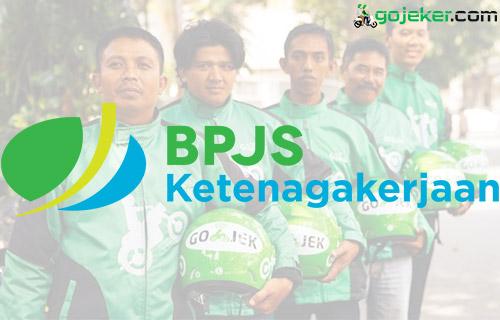 Cara Daftar BPJS Ketenagakerjaan Gojek Beserta Manfaat Jaminan