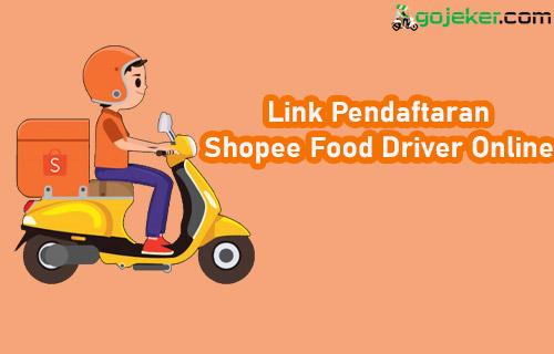 Link Pendaftaran Shopee Food Driver Online