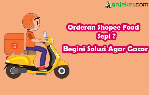 Orderan Shopee Food Sepi
