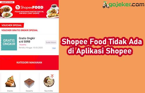 Shopee Food Tidak Ada di Aplikasi