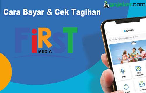 Cara Bayar First Media Lewat Gojek Syarat Biaya